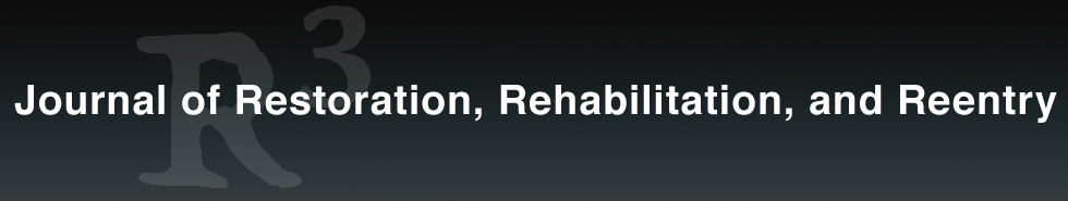 Journal of Restoration, Rehabilitation, and Reentry