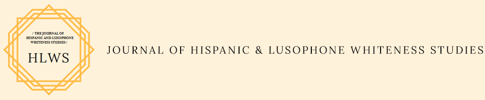 Journal of Hispanic and Lusophone Whiteness Studies (HLWS)