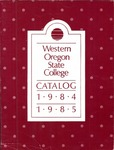 Western Oregon State College 1984-1985 Course Catalog by Western Oregon State College