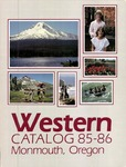 Western Oregon State College 1985-1986 Course Catalog by Western Oregon State College