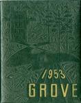 The Grove, 1953