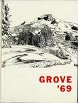 The Grove, 1969